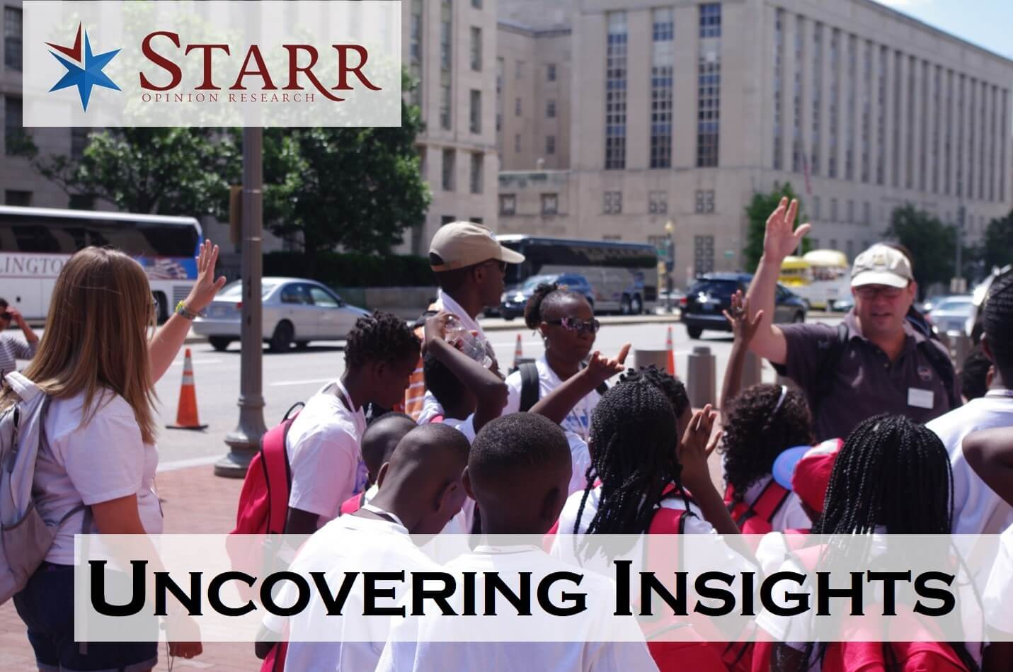 Starr Opinion Research Uncovers Insights